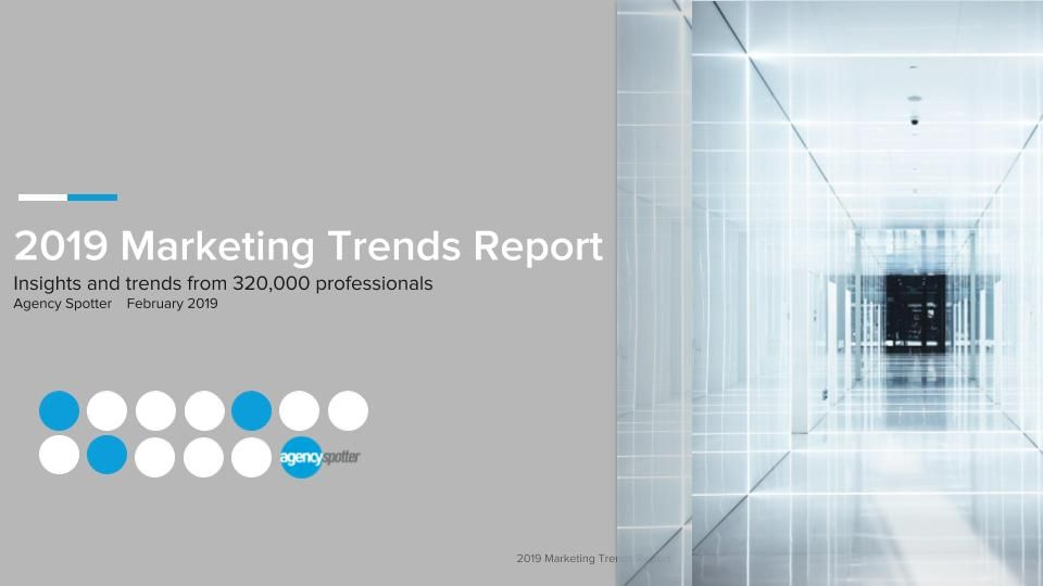 2019 Marketing Trends Report from Agency Spotter - Report Cover