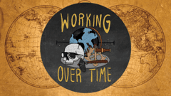 Working Over Time - Podcast