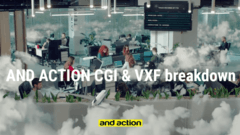 And Action CGI & VXF breakdown