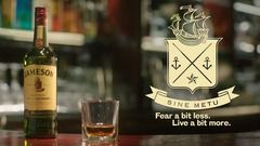 "Jameson - ""Fear a bit less. Live a bit more."""